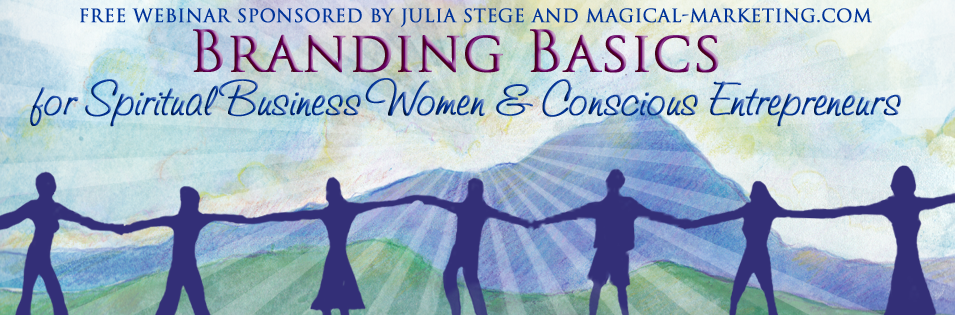 Branding Basics for Spiritual Business Women and Conscious Entrepreneurs Webinar