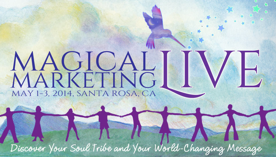 Say Goodbye to the Old, Hypey, Brainwashy Approach to Marketing! Come to Magical Marketing Live!