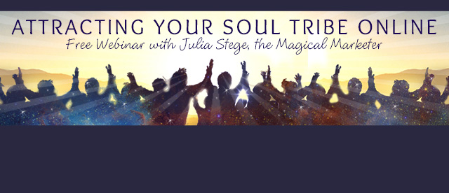 July Attracting Your Soul Tribe Online Live Webinar