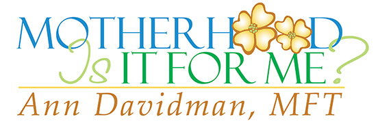logo for Motherhood Is It For Me? Ann Davidman MFT by Julia Stege of Magical Marketing