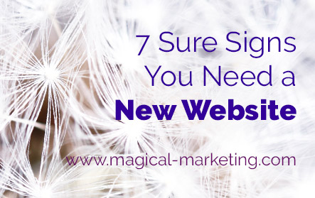 7 Sure Signs You Need a New Website