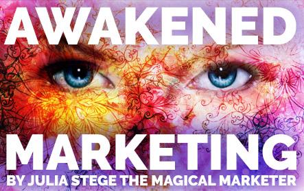 Awakened Marketing Fosters Consciousness
