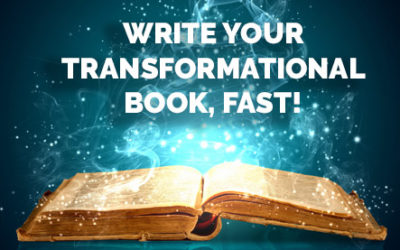 Write Your Transformational Book, Fast!
