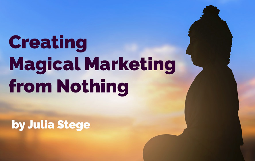 Creating Magical Marketing from Nothing